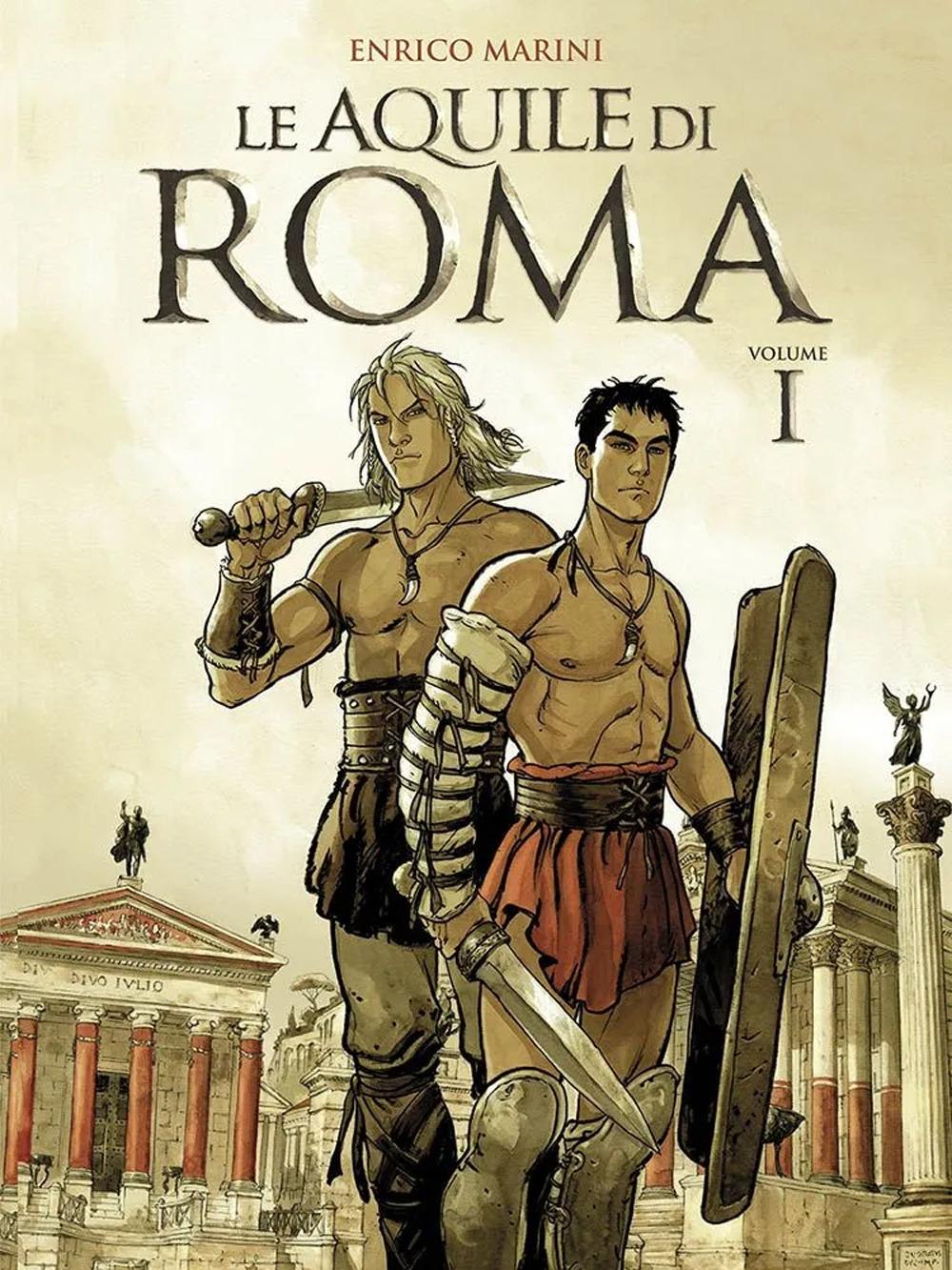 Le aquile di Roma. Vol. 1