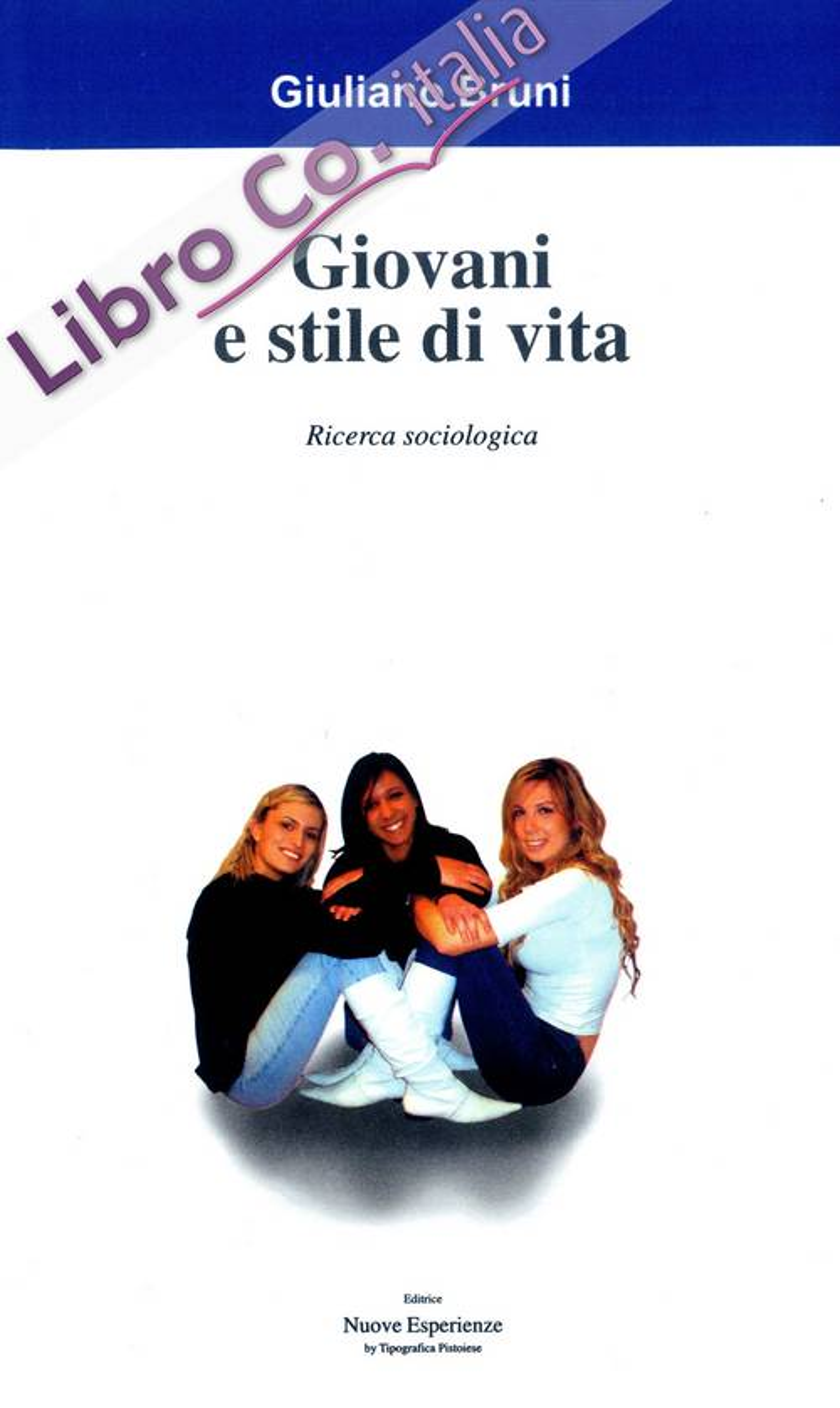 Giovani e stile di vita. Ricerca sociologica