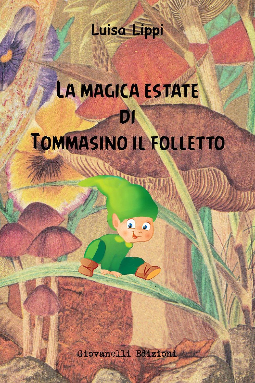 La magica estate di Tommasino il folletto
