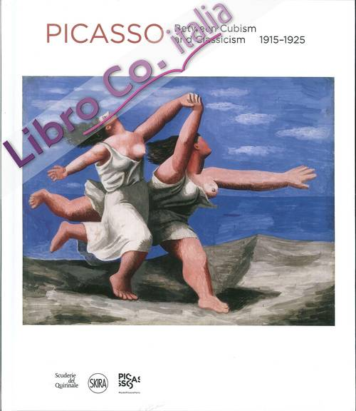 Picasso. Between Cubism and Classicism 1915-1925