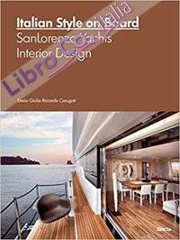 Italian Style on Board. SanLorenzo Yachts Interior Design