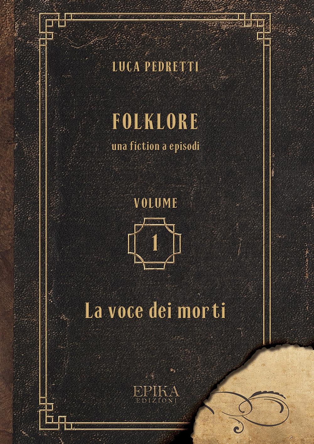 Folklore. vol. I - La voce dei morti