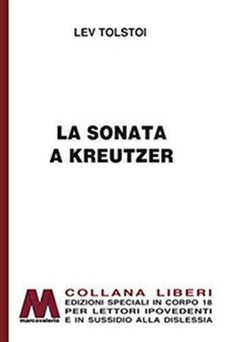 La sonata a Kreutzer. Ediz. a caratteri grandi
