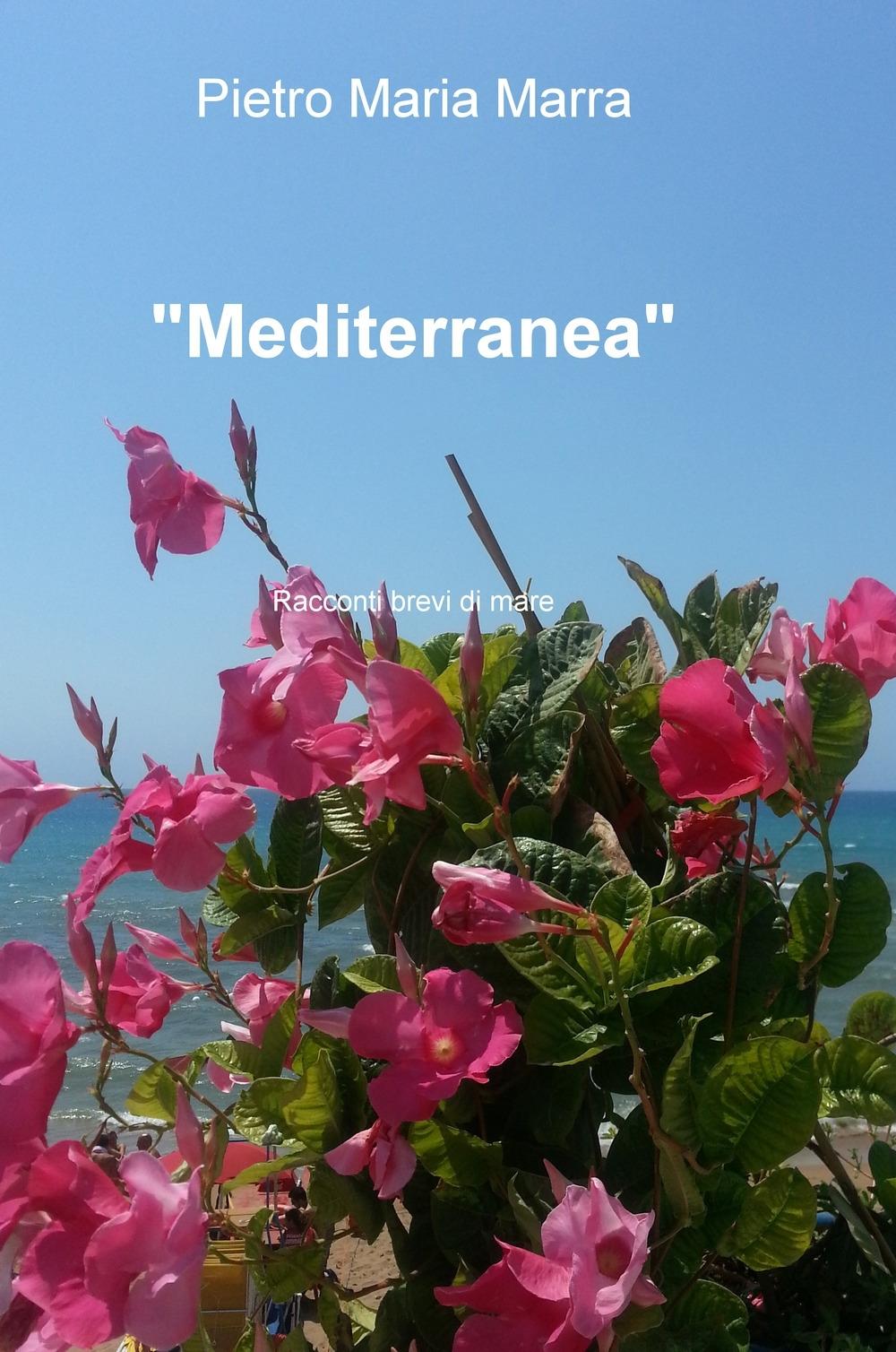 «Mediterranea». Racconti brevi di mare