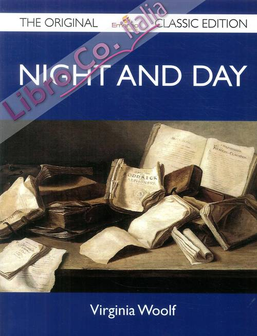 Night and Day. The Original Classic Edition