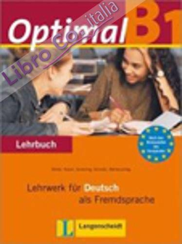 Optimal. B1. Lehrbuch. con CD Audio. per le Scuole Superiori: 3