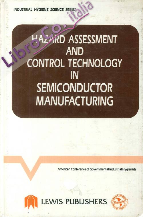 Harzard Assessment & Control Technology in Semicondoctor Manufacturing