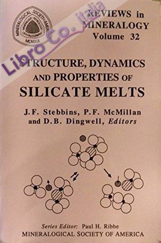 Structure, Dynamics & Properties of Silicate Melts: 32