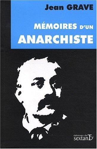 Mémoires d'Un Anarchiste (1854-1920)