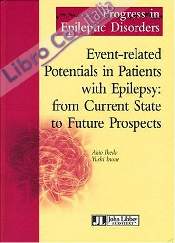 Event-Related Potentials in Patients With Epilepsy : From Current State To Future Prospects