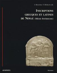 Inscriptions Grecques Et Latines De Novae (Mésie Inférieure)