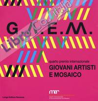 G.A.E.M. 2017. Giovani artisti e mosaico