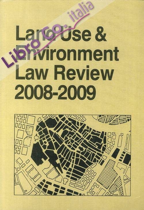 Land Use and Environment Law Review, 2008-2009 edition. 39