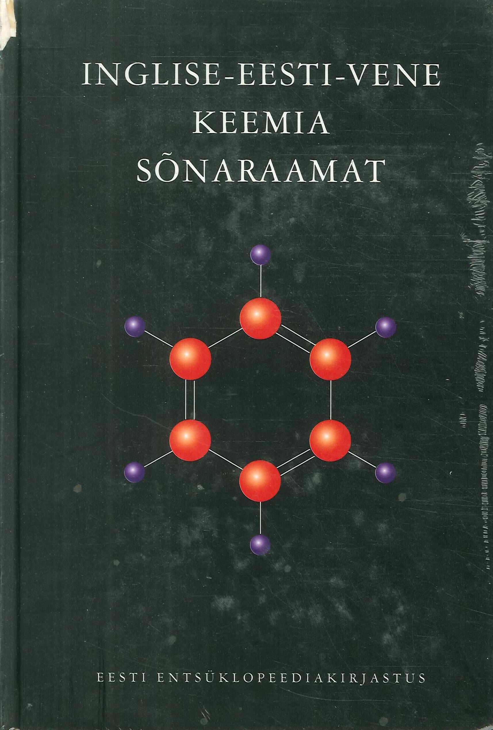 Inglise-eesti-vene keemia sõnaraamat. English-Estonian-Russian Dictionary of Chemistry