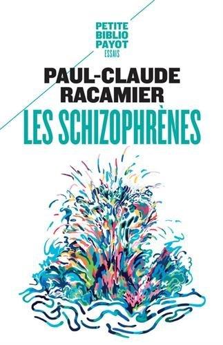 Les Schizophrènes