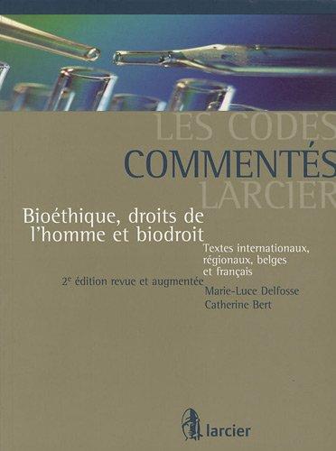Bioéthique, Droits De l'Homme Et Biodroit