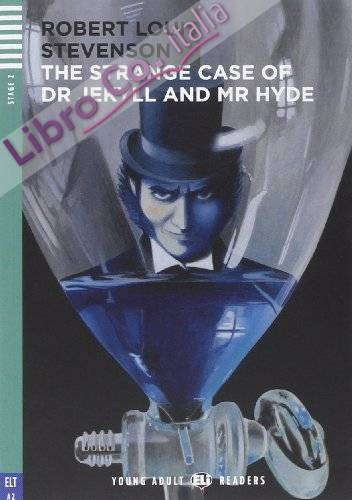 The Strange Case of Dr Jekyll and Mr Hyde. Con CD Audio. per le Scuole Superiori