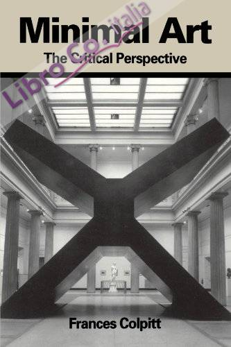 Minimal Art: the Critical Perspective