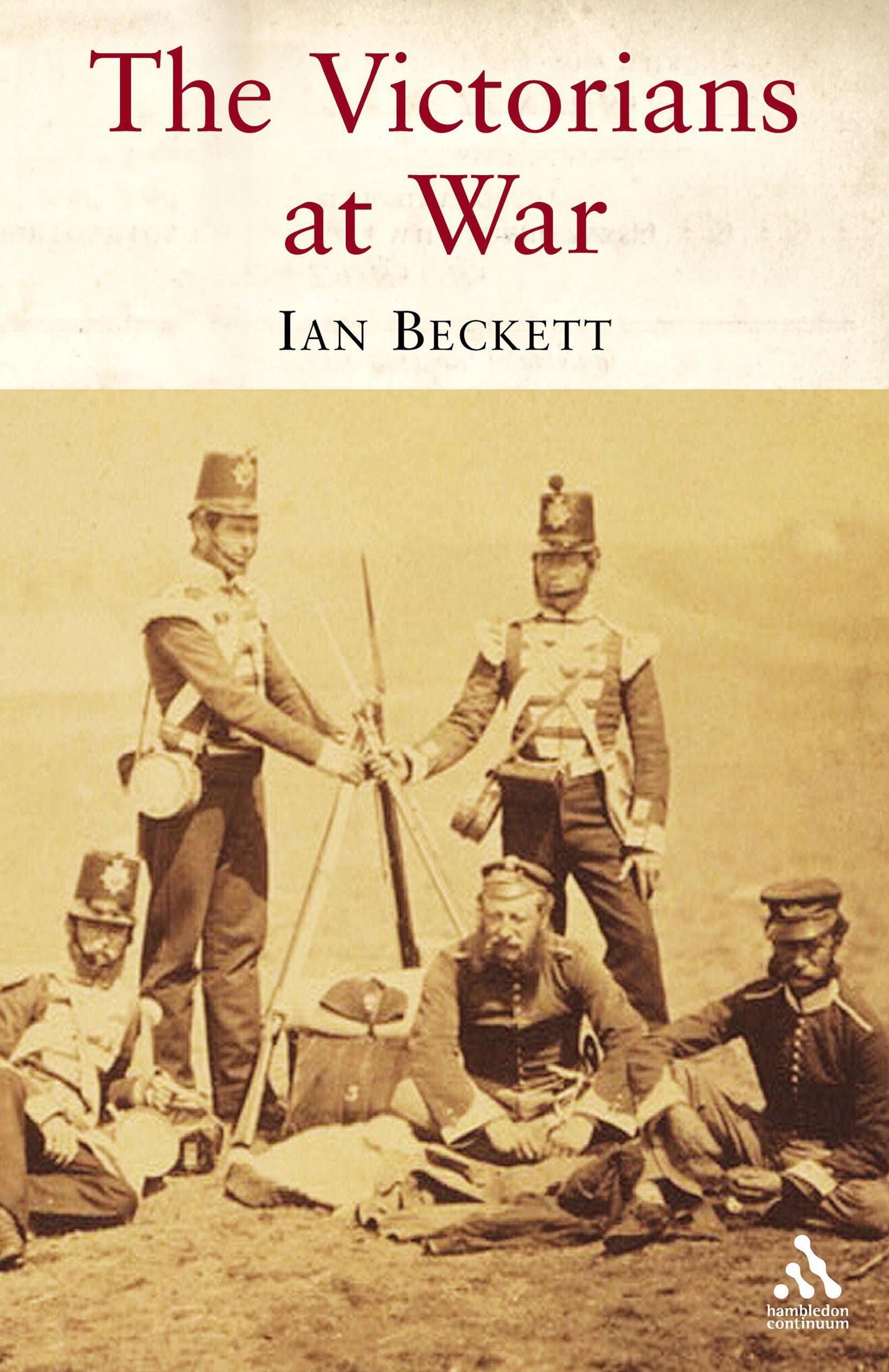 The Victorians At War