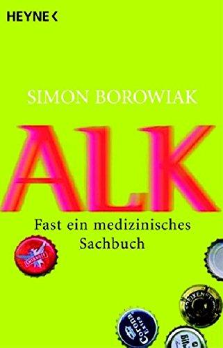 Alk: Fast Ein Medizinisches Sachbuch