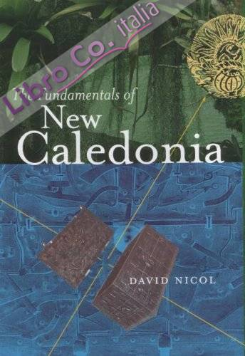 The Fundamentals of New Caledonia
