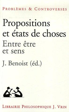 Propositions Et Etats De Chose: Entre Etre Et Sens