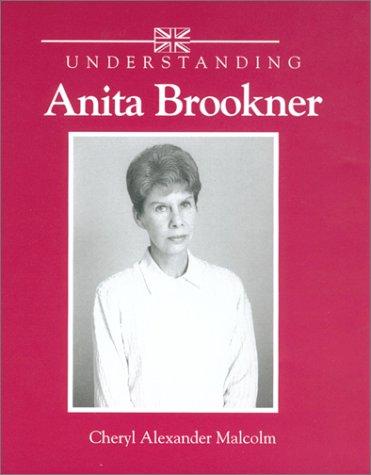 Understanding Anita Brookner