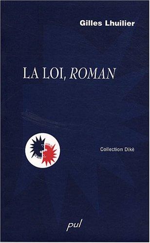 La Loi, Roman