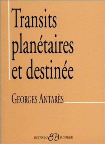 Transits Planétaires Et Destinée