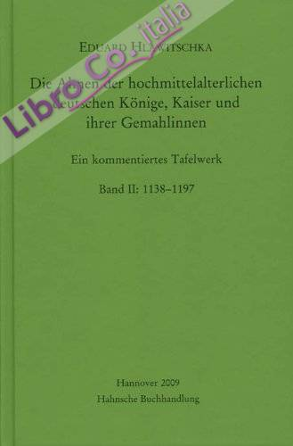 Hlawitschka, Eduard, Bd.2 : 1138-1197, 2 Tle