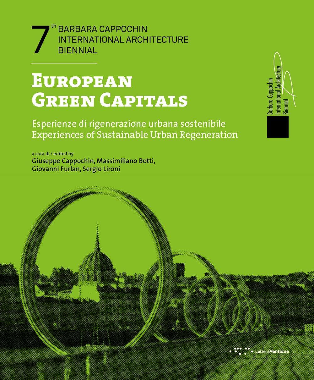 European Green Capitals. Esperienze di rigenerazione urbana sostenibile