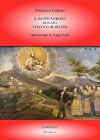 Il Santo Patrono Donato Vescovo di Arezzo