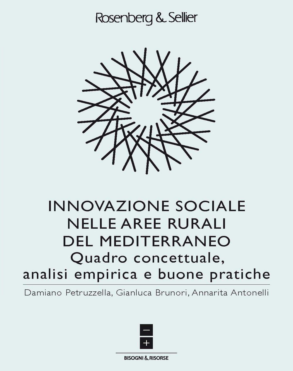 Innovazione sociale nelle aree rurali del Mediterraneo. Quadro concettuale, analisi empirica e buone pratiche