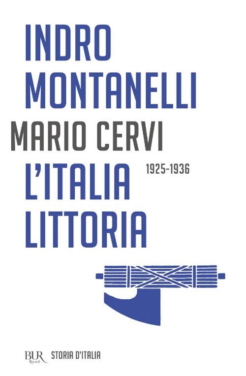 Storia d'Italia. L' Italia littoria (1925-1936)