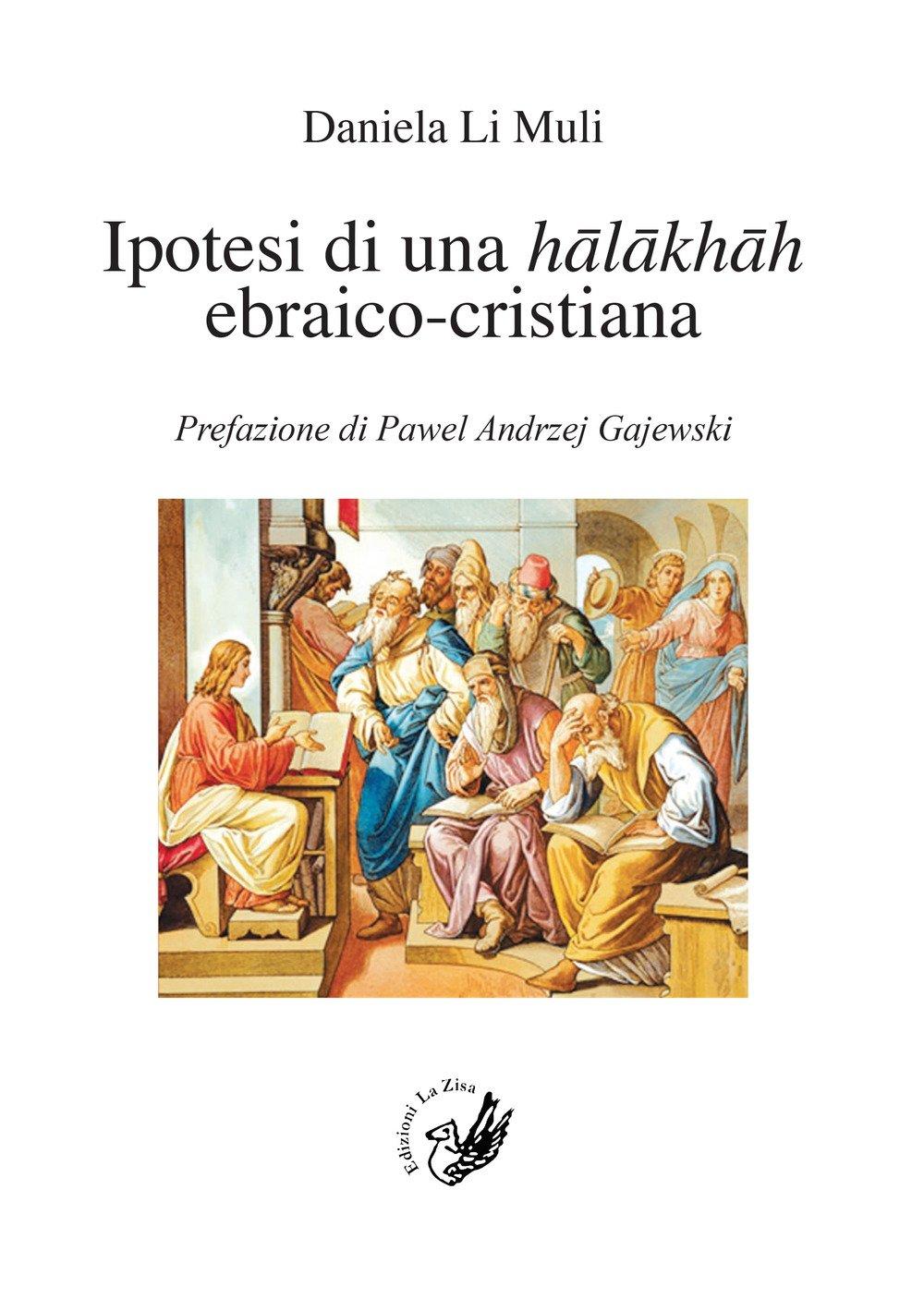 Ipotesi di una halakhah ebraico-cristiana