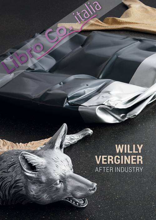 Willy Verginer. After industry