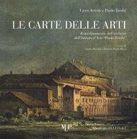 """Le carte delle arti. Il riordinamento dell'archivio dell'Istituto d'arte """"Paolo Toschi"""""""