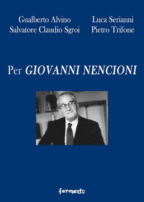 Per Giovanni Nencioni