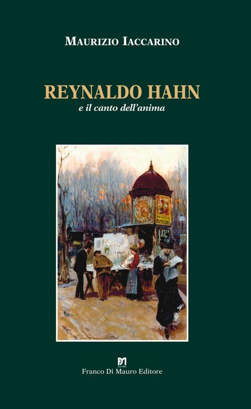 Reynaldo Hahn e il canto dell'anima