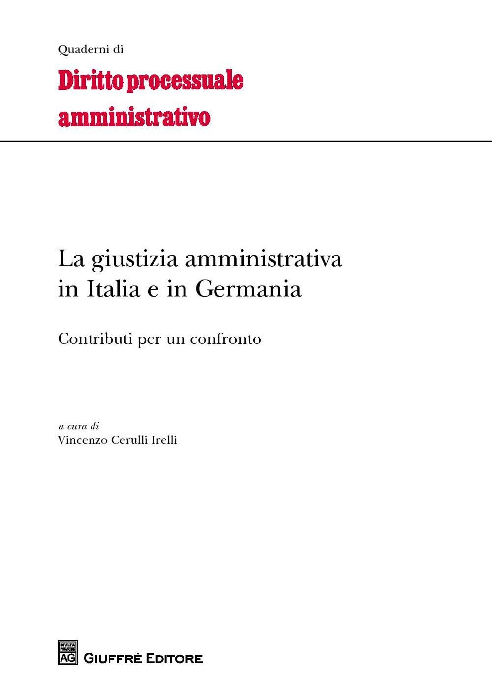 La giustizia amministrativa in Italia e in Germania. Contributi per un confronto