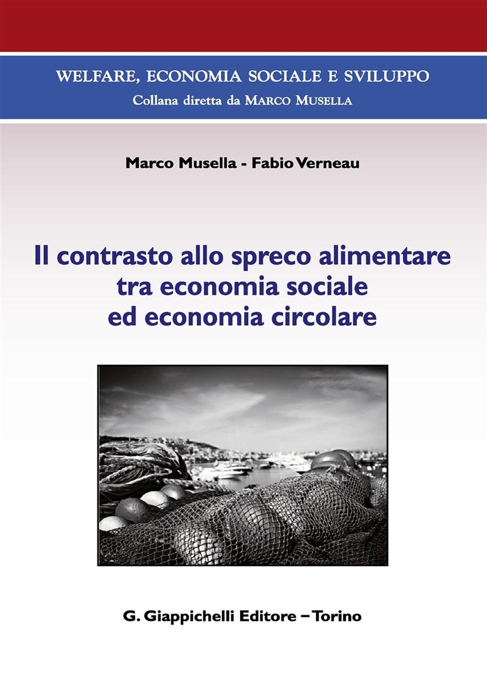 Il contrasto allo spreco alimentare tra economia sociale ed economia circolare. Con Contenuto digitale (fornito elettronicamente)