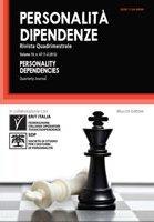 Personalità. Dipendenze. Rivista quadrimestrale. Volume 19. No. 47 (1-2 2013)