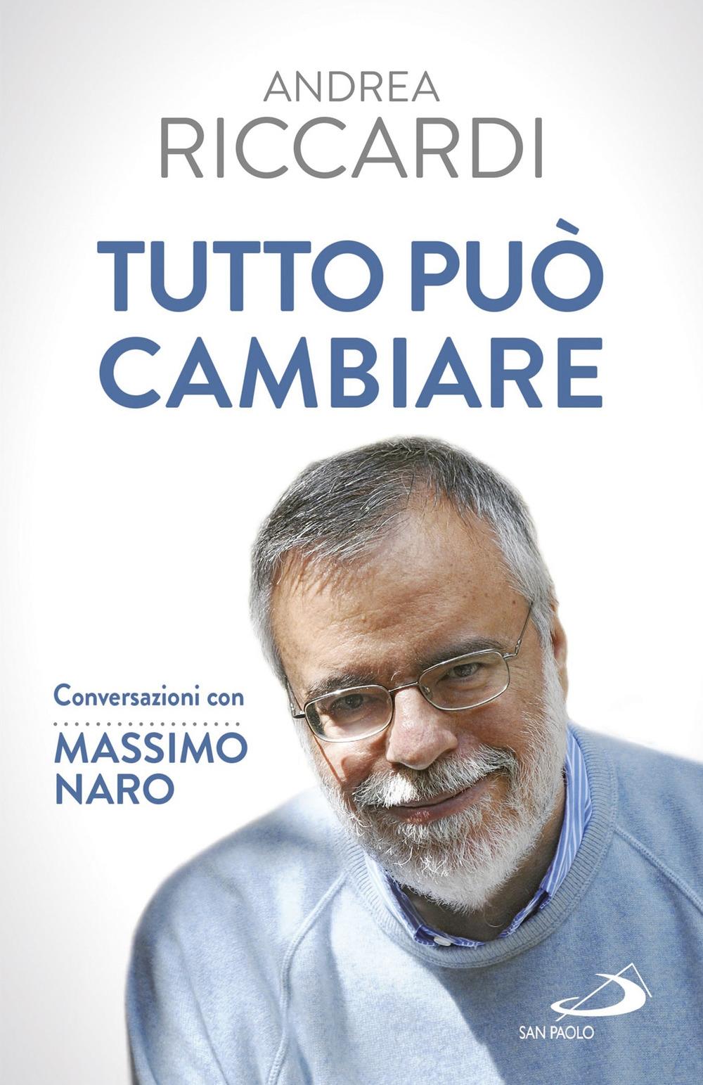 Tutto può cambiare. Conversazioni con Massimo Naro
