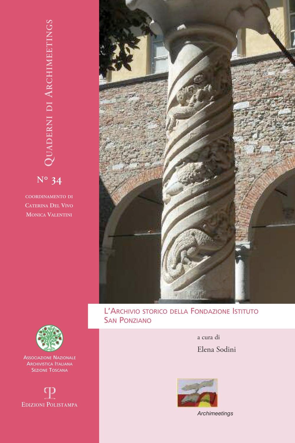 L'archivio storico della Fondazione Istituto San Ponziano