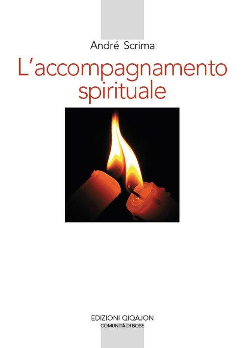 L'accompagnamento spirituale. Il movimento del Roveto ardente e la rinascita esicasta in Romania