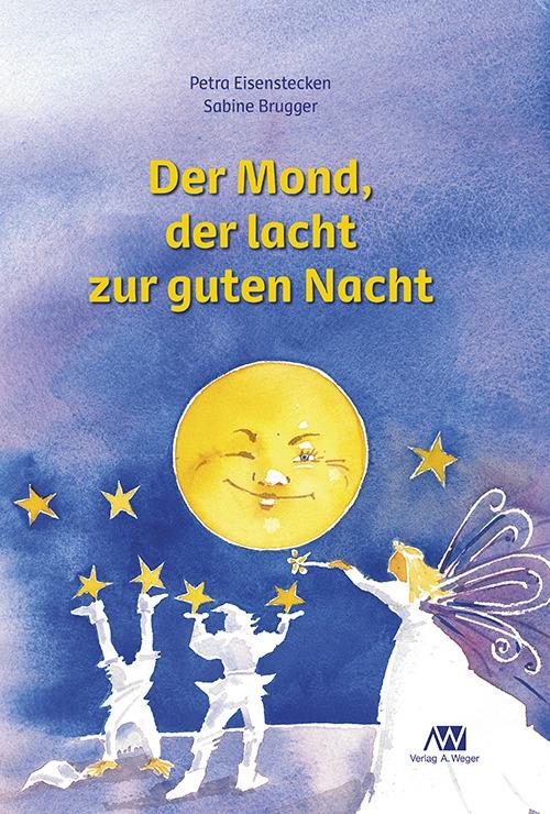 Der Mond, der lacht zur guten Nacht