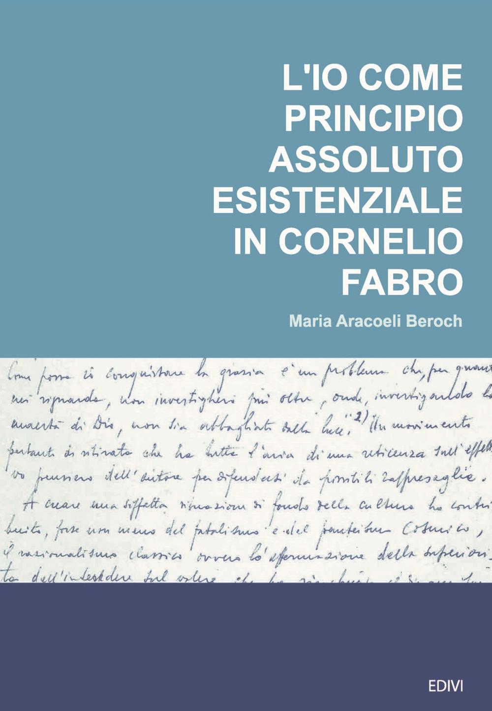 L'io come principio assoluto esistenziale in Cornelio Fabro