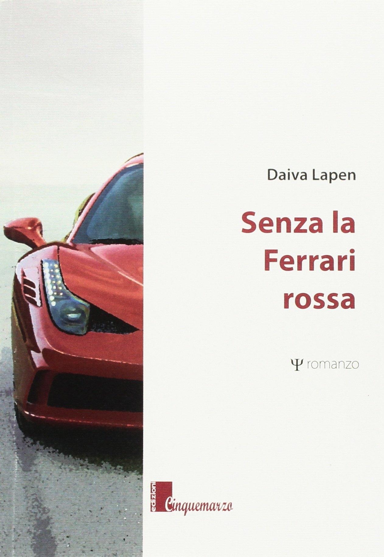 Senza la Ferrari rossa