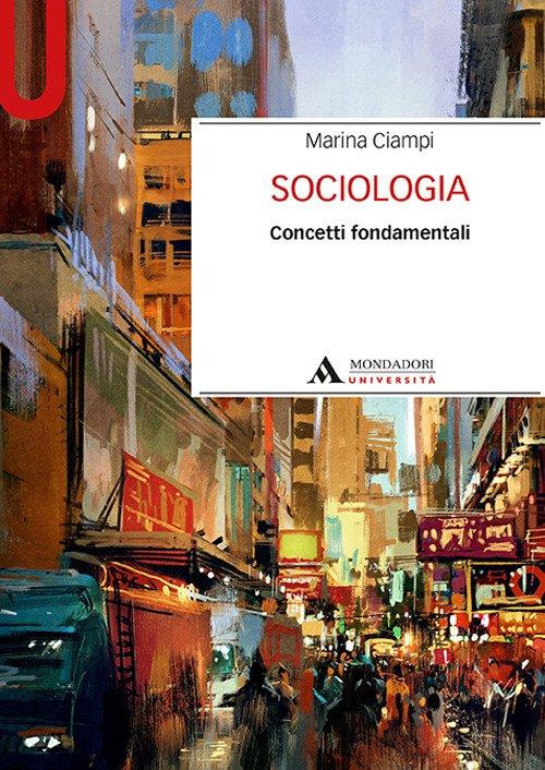 Sociologia. Concetti fondamentali