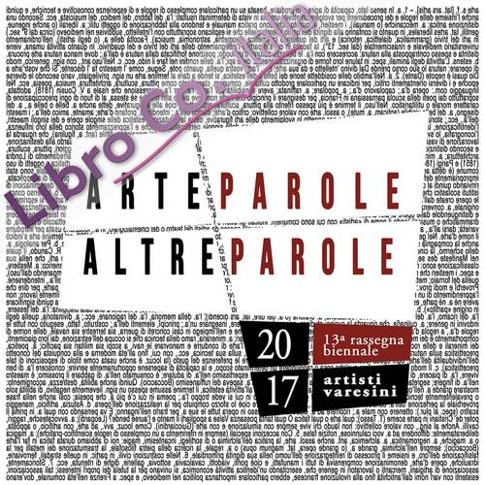 ArteParole/AltreParole. 13ª rassegna biennale artisti varesini